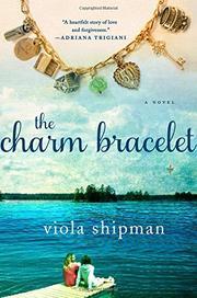 THE CHARM BRACELET by Viola Shipman
