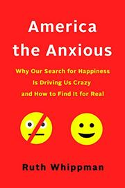 AMERICA THE ANXIOUS by Ruth Whippman