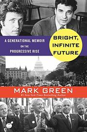 BRIGHT, INFINITE FUTURE by Mark Green