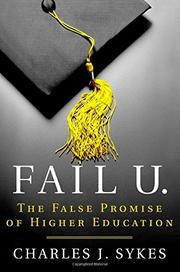 FAIL U. by Charles J. Sykes