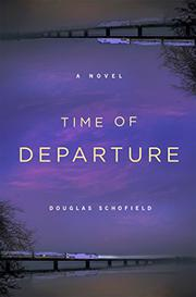TIME OF DEPARTURE by Douglas Schofield