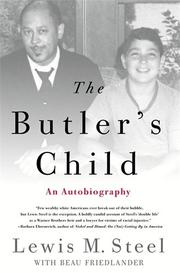 THE BUTLER'S CHILD by Lewis M. Steel