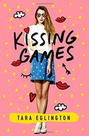 KISSING GAMES by Tara Eglington