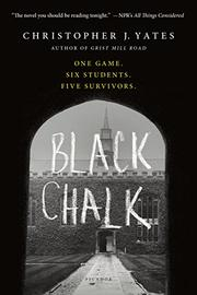 BLACK CHALK by Christopher J. Yates