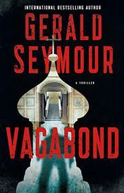 VAGABOND by Gerald Seymour