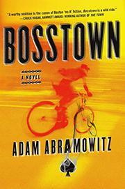 BOSSTOWN by Adam Abramowitz