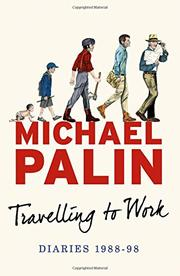TRAVELLING TO WORK by Michael Palin