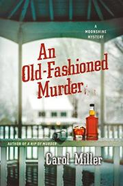 AN OLD-FASHIONED MURDER by Carol Miller