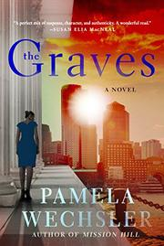 THE GRAVES by Pamela Wechsler