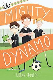 THE MIGHTY DYNAMO by Kieran Crowley