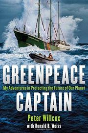 GREENPEACE CAPTAIN by Ronald B. Weiss