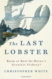 THE LAST LOBSTER by Christopher White