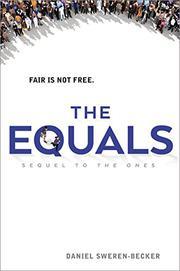 THE EQUALS by Daniel Sweren-Becker