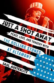 JUST A SHOT AWAY by Saul Austerlitz