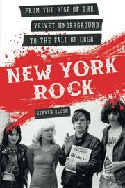 NEW YORK ROCK by Steven Blush
