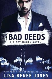BAD DEEDS by Lisa Renee Jones