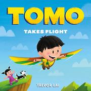 TOMO TAKES FLIGHT by Trevor Lai