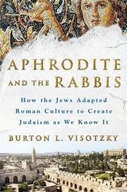 APHRODITE AND THE RABBIS by Burton L. Visotzky