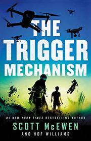 THE TRIGGER MECHANISM by Scott McEwen