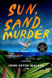 SUN, SAND, MURDER by John Keyse-Walker
