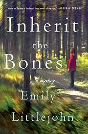 INHERIT THE BONES by Emily Littlejohn