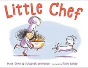 LITTLE CHEF by Matt Stine