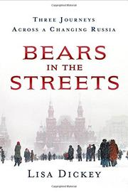 BEARS IN THE STREETS by Lisa Dickey