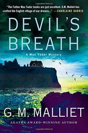 DEVIL'S BREATH by G.M. Malliet