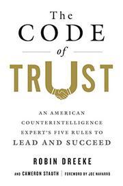 THE CODE OF TRUST by Robin  Dreeke