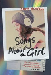 SONGS ABOUT A GIRL by Chris Russell