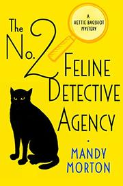 THE NO. 2 FELINE DETECTIVE AGENCY by Mandy Morton