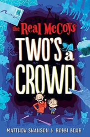 TWO'S A CROWD by Matthew Swanson
