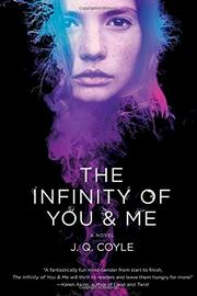 THE INFINITY OF YOU & ME by J.Q. Coyle