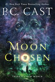 MOON CHOSEN by P.C. Cast