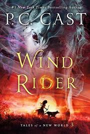WIND RIDER by P.C. Cast