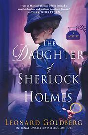 THE DAUGHTER OF SHERLOCK HOLMES by Leonard Goldberg