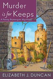 MURDER IS FOR KEEPS by Elizabeth J. Duncan