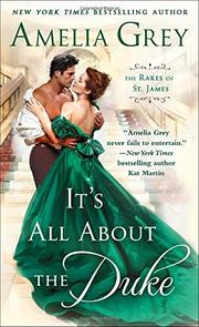 IT'S ALL ABOUT THE DUKE by Amelia Grey