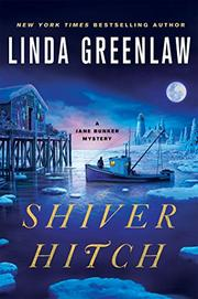 SHIVER HITCH by Linda Greenlaw