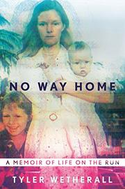 NO WAY HOME by Tyler Wetherall