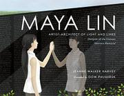 MAYA LIN by Jeanne Walker Harvey