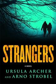 STRANGERS by Ursula Archer