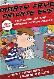 THE CASE OF THE MISSING ACTION FIGURE by Janet Tashjian
