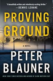PROVING GROUND by Peter Blauner