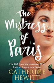 THE MISTRESS OF PARIS by Catherine Hewitt