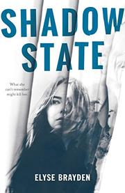 SHADOW STATE by Elyse Brayden