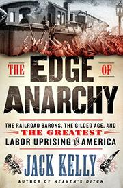 THE EDGE OF ANARCHY by Jack Kelly