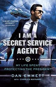 I AM A SECRET SERVICE AGENT by Dan Emmett