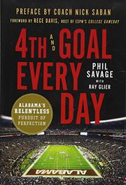 4TH AND GOAL EVERY DAY by Phil  Savage