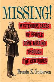 MISSING! by Brenda Z. Guiberson